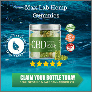 Max Lab Hemp CBD Gummies | Reviews, Ingredients And Shark Tank Episode